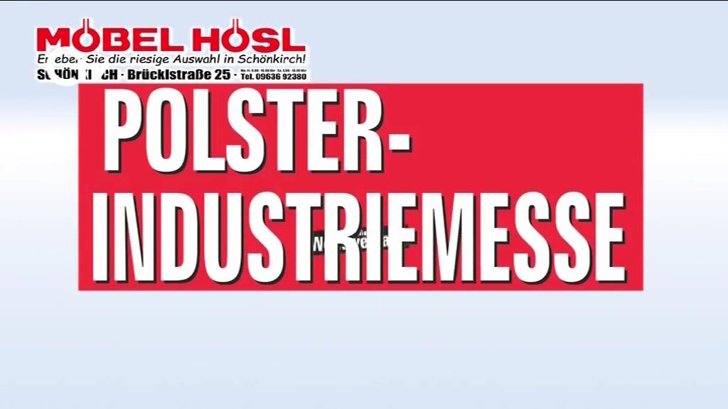 Mobel Hosl Polster Industriemesse Oberpfalz Tv